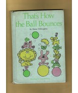 Book for Children -- THAT'S HOW THE BALL BOUNCES, by Elaine Willoughby (... - $6.50