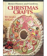 Better Homes and Gardens, Christmas Crafts, Hardcover Book,1st Edition - $6.50