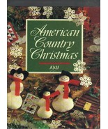 American Country Christmas Hardcover Book,1991,Crafts & Recipes for the ... - $8.00