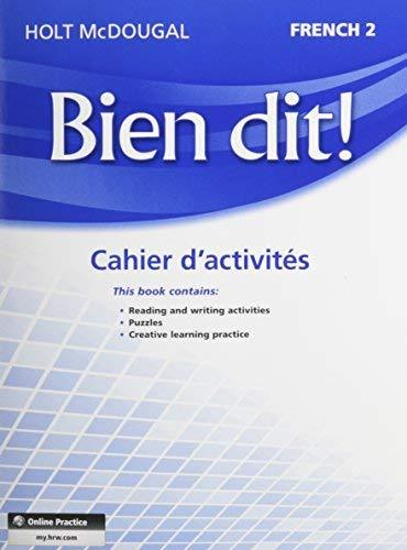 Primary image for Bien dit!: Cahier dactivits Student Edition Level 2 (French Edition) [Paperback]