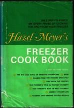 Hazel Meyer's Freezer Cook Book Meyer, Hazel - $2.96