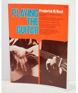 Playing the Guitar Frederick M Noad 1972 - $17.54