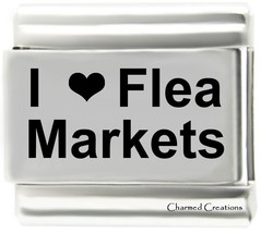 I Love Flea Markets 9mm Italian Charm Stainless Steel Laser Etched Modular Link - $7.87
