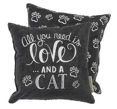 "All You Need is Love and a Cat Pillow Primitives by Kathy 10"" by 10"" Accent - $19.99"