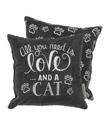 """All You Need is Love and a Cat Pillow Primitives by Kathy 10"""" by 10"""" Accent - $19.99"""