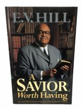 Savior Worth Having EV Hill Christian Bible Jesus Christ Sermons PB TBN ... - $16.82