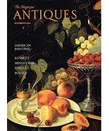 The Magazine Antiques - November 1990 (ANTIQUES PERIODICAL) [Paperback] ... - $11.88