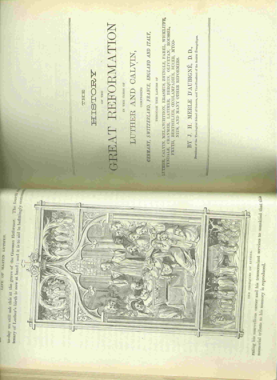The Great Reformation - by D'Aubigne  1883 Collectible