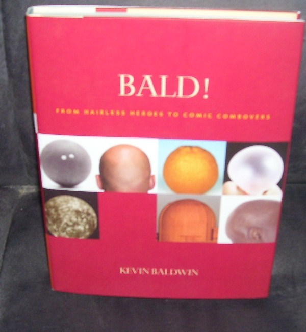 BALD! From Hairless Heroes to Comic Combovers Book NEW HC DJ Bonanza