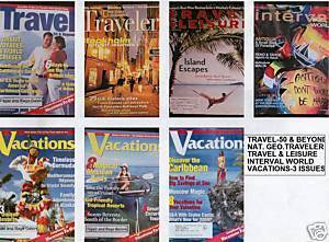 7) TRAVEL&LEISURE;NAT.GEO.TRAVELER;VACATIONS;INTERVAL WORLD;TRAVEL-50 & BEYOND