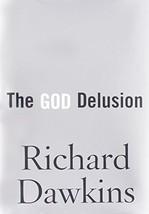 The God Delusion Dawkins, Richard - $3.27