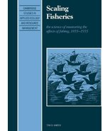 Scaling Fisheries: The Science of Measuring the Effects of Fishing, 1855... - $146.01