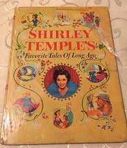 Shirley Temple Favorite Tales Of Long-Ago Hard Back 1958 Book TRUE VINTAGE - $12.86