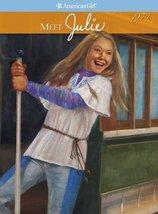 Meet Julie (American Girl) [Sep 01, 2007] McDonald, Megan; Hunt, Robert ... - $4.93