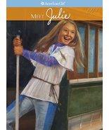 Meet Julie (American Girl) [Sep 01, 2007] McDon... - $4.93