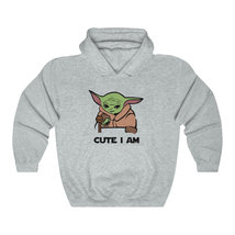 Cute I Am Baby Yoda Hoodie, Baby Yoda Meme Hoodie, The Mandalorian Hoodie - $45.00