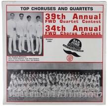 TOP CHORUSES & QUARTETS 39th/34th FWD Quartet Chorus Contests 1985 SEALE... - $18.69