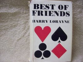 Best Of Friends [Hardcover] Lorayne, Harry