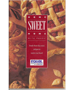 Home Sweet Home with Equal Fresh from the Oven Recipes to Warm Your Heart - $2.50