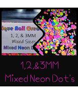 1, 2,& 3MM Mixed Neon DOT Glitter~Nail Art•Acrylic•Gel•Body Art•Festival... - $5.50