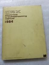 B 1984 Honda CRX Electrical Troubleshooting Service Manual OEM Workshop ETM - $2.82