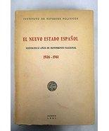 EL NUEVO ESTADO ESPAOL. VEINTICINCO AOS DE MOVIMIENTO NACIONAL. 1936-196... - $53.89