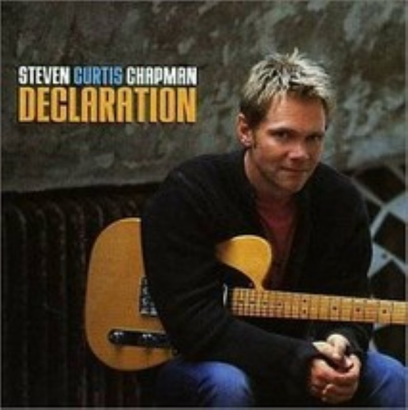Declaration by Chapman, Steven Curtis Cd