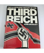 Illustrated History of the Third Reich by Bradley, John (1978) ISBN: 081... - $8.98