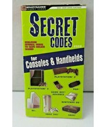 Bradygames Secret Codes for Consoles and Handhelds 2008 Paperback - $4.00