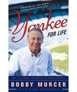 Yankee for Life: My 40-Year Journey in Pinstripes [Hardcover] Murcer, Bo... - $16.73