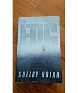 The Fog by Shelby Nolan (2012, Paperback) - $17.99