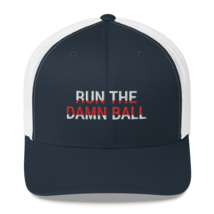 Run the Damn Ball / run the Damn Ball Trucker Cap image 4