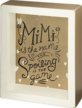 Primitives By Kathy Shadow Box Sign-mimi Is the Name and Spoiling Is the... - $19.79