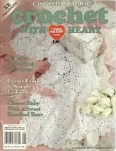 Crochet With Heart Leisure Arts Magazine June 2001 Volume 6 No. 2 - $6.99