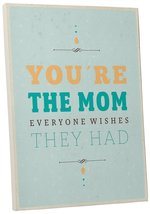 """Pingo World 0108QCNKKZM """"You Are The Mom Is"""" Inspirational Motivational Happines - $54.40"""