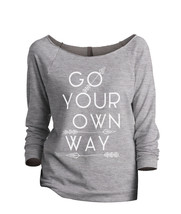 Thread Tank Go Your Own Way Women's Slouchy 3/4 Sleeves Raglan Sweatshirt Sport  - $24.99+