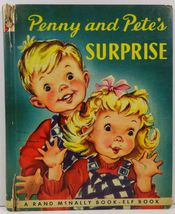 Penny and Pete's Surprise by Ruth Lewis Shuman Elf Book 434 - $3.99