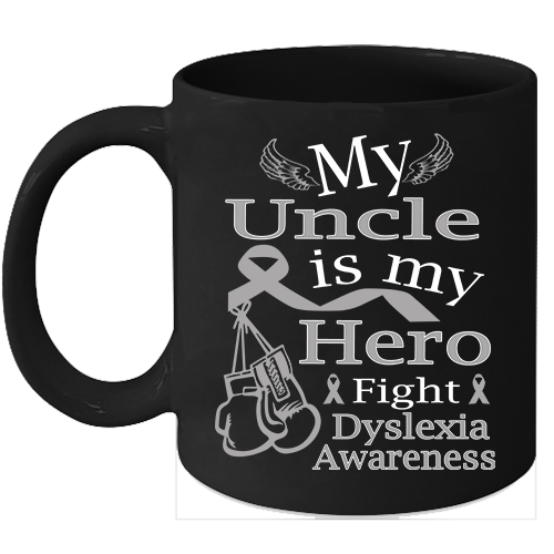 Primary image for Dyslexia coffee mug Cure Silver ribbon support for my Uncle