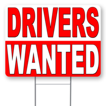 """Drivers Wanted 24"""" x 18"""" Double Sided Road Yard Sign: Heavy Duty Stake - $35.00"""