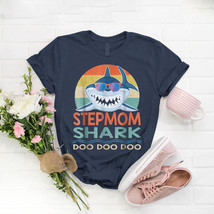 Step Mom Shark Doo Doo Doo Matching Family T- Shirt Birthday Funny Ideas... - $15.99+