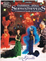 Crochet Fashion Doll Showstoppers 7 Costumes to Crochet for Fashion Dolls - $7.99