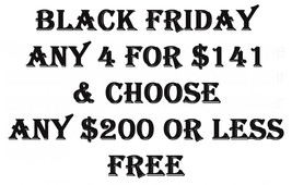 Pre Through Black Friday Pick 4 For $141 & Choose Any $200 Or Less Item Free - $282.00