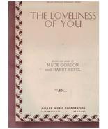 Sheet Music - The Loveliness Of You ~ 1937 ~ Mack Gordon ~ Harry Revel - $14.80