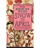 Snow In April By Rosamunde Pilcher - $2.85