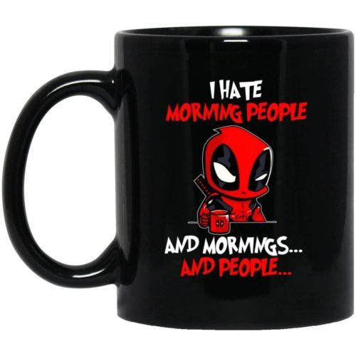 Primary image for Deadpool I Hate Morning People Morning and People BM11OZ 11 oz. Black Coffee Mug