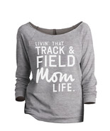 Thread Tank Livin' That Track And Field Mom Life Women's Slouchy 3/4 Sle... - $24.99+