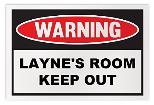 Personalized Novelty Warning Sign: Layne's Room Keep Out - Boys, Girls, Kids, Ch