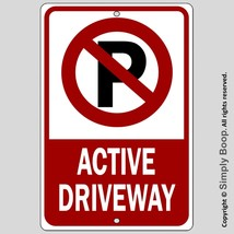 """No Parking Active Driveway 100% Aluminum House Home Sign Brand New 8"""" x ... - $15.83"""
