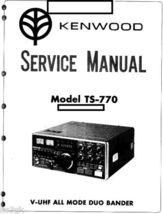 Kenwood TS-770 Service Manual * PDF * CDROM - $9.99