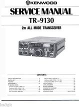 Kenwood TR-9130 Service Manual CDROM - $9.99